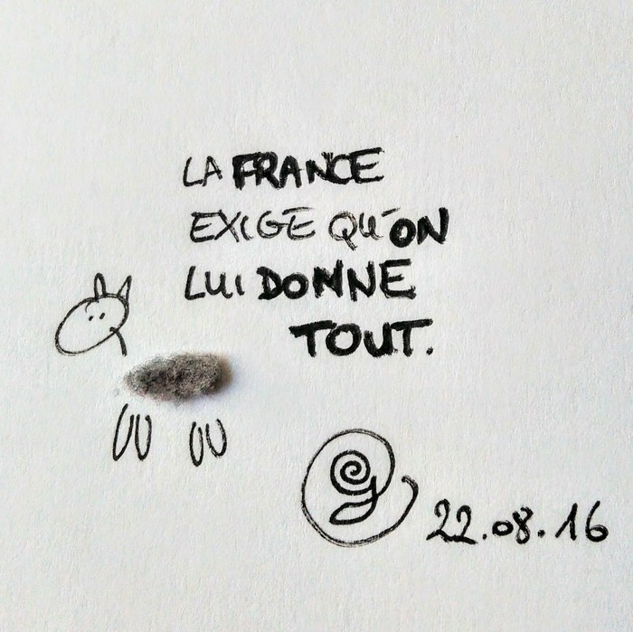 """22/08/2016 : un mouton de nombril déclare """"La France exige qu'on lui donne tout."""""""