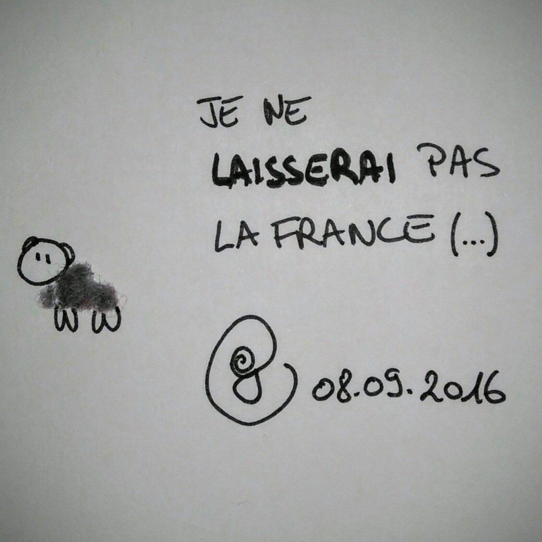 """ego 08.09.2016 : le mouton de peluche ombilicale déclare """"Je ne laisserai pas la France (...)"""""""